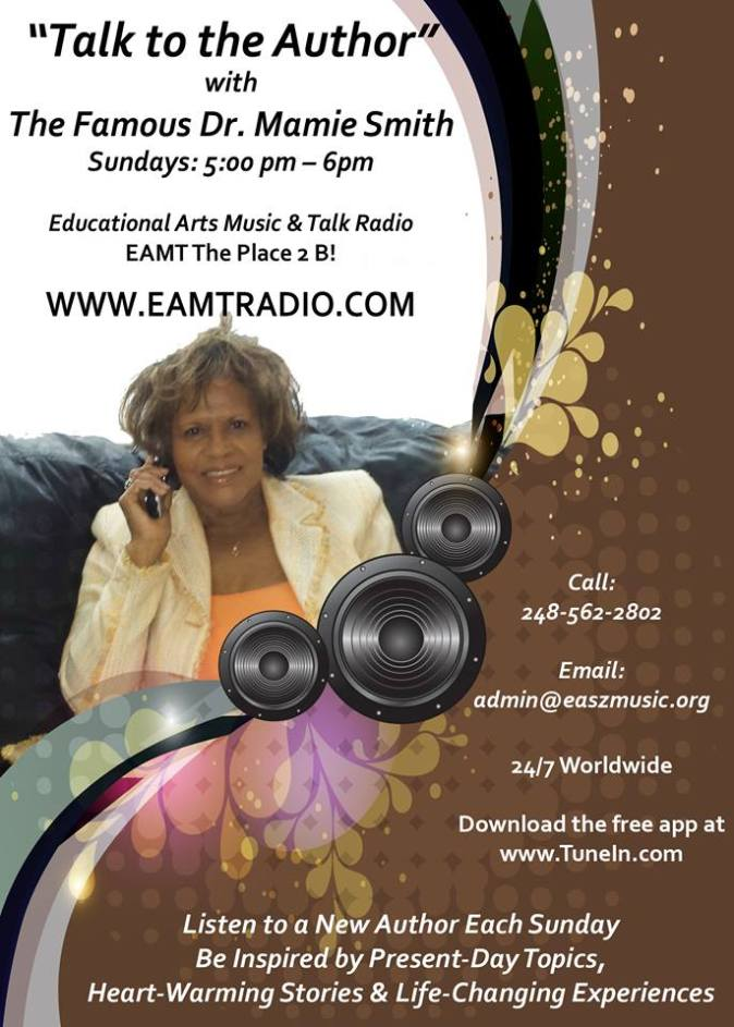 EAMT Radio Personality for The Famous Dr. Mamie Smith